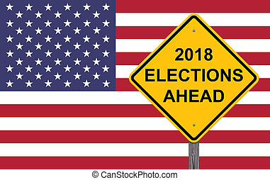 Caution Sign - 2018 Election Ahead