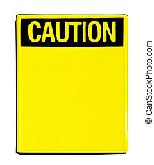 Big yellow caution sign with clipping path