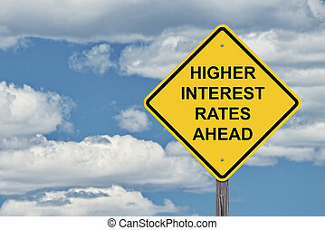 Caution Sign Blue Sky - Higher Interest Rates - Caution Sign...