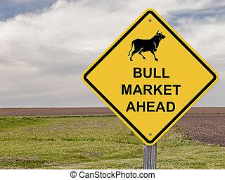 Caution Sign - Bull Market Ahead