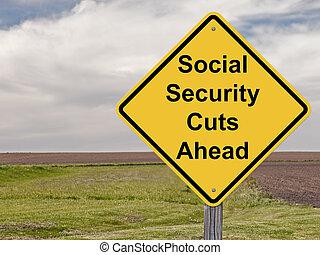 Caution Sign - Social Security Cuts Ahead Concept