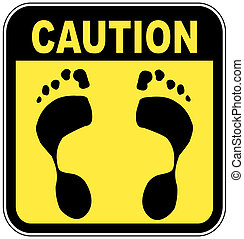 caution sign with foot print - no bare feet - yellow and...