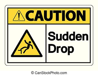 Caution Sudden Drop Symbol Sign On White Background, Vector Illustration