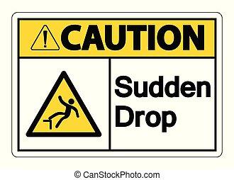 Caution Sudden Drop Symbol Sign On White Background, Vector Illustration