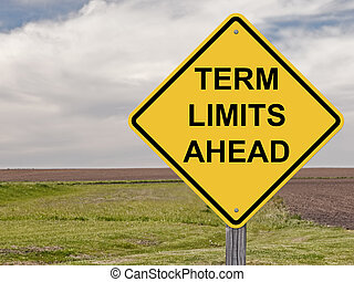 Caution Sign - Term Limits Ahead