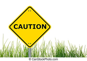 caution traffic or road sign warning for danger...