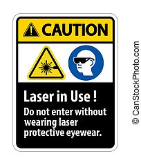 Caution Warning PPE Safety Label, Laser In Use Do Not Enter ...