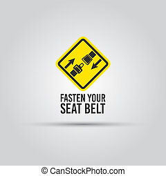 Caution with fasten seat belt text yellow sign - Caution...