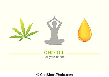 cbd oil for health concept with cannabis leaf yoga and oil drop
