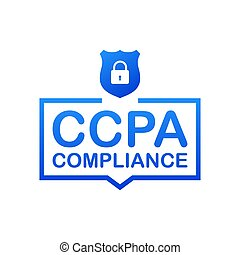 Ccpa, great design for any purposes. Security vector icon. Website information. Internet security. Data protection