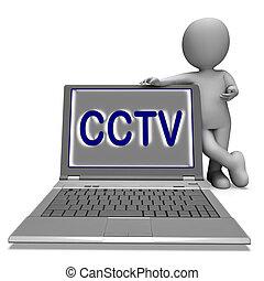 cctv, 膝上型, 顯示, 監視, 保護, 或者, 監控, 在網上