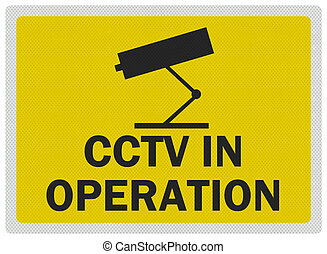 CCTV warning sign, photo realistic, isolated on white