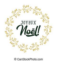 celebración, cita, letras, noel, joyeux, translated, o, ...