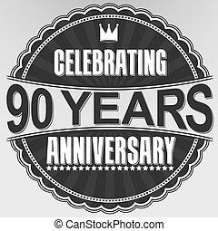 celebrar, 90, años, aniversario, retro, etiqueta, vector,...