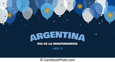 Celebrate banner of the independence day of Argentina, july ...
