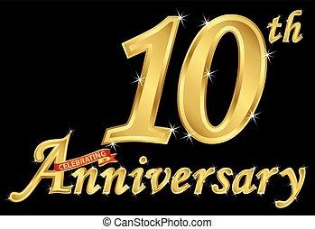 Celebrating  10th anniversary golden sign, vector illustration