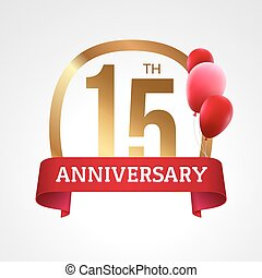 Celebrating 15th years anniversary golden label with ribbon and balloons, vector template