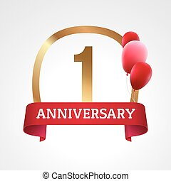 Celebrating 1st years anniversary golden label with ribbon and balloons, vector template