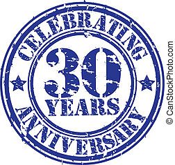 Celebrating 30 years anniversary grunge rubber stamp, vector...
