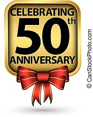 Celebrating 50th years anniversary gold label, vector illustration