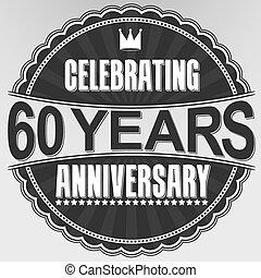 Celebrating 60 years anniversary retro label, vector...
