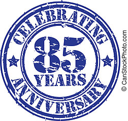 Celebrating 85 years anniversary gr