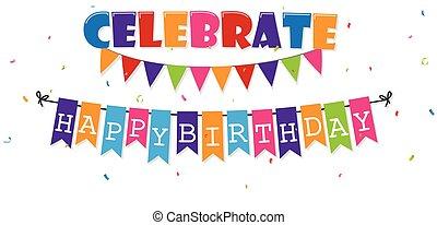 celebrowanie, chorągiew, urodziny