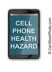 Cell Phone Health Hazard concept - 3D illustration of 'CELL ...