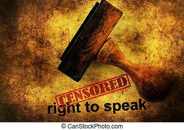 Censored right to speak grunge concept