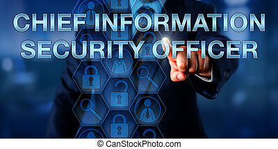 CEO Touching CHIEF INFORMATION SECURITY OFFICER