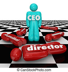 CEO word or abbreviation on a person standing on a chess board as superior over lower people in the organization in a power struggle such as manager, director and vice president