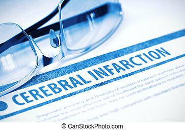Cerebral Infarction. Medicine. 3D Illustration. - Diagnosis...