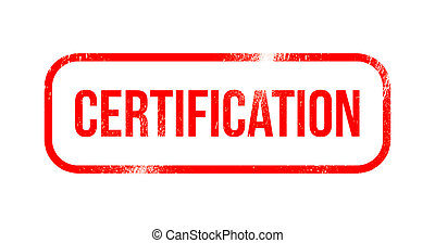 certification - red grunge rubber, stamp