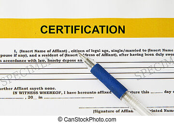 Certification form with ball pen - used in leagl...