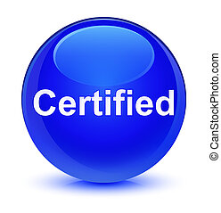 Certified glassy blue round button