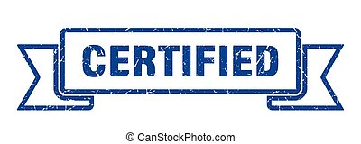 certified grunge ribbon. certified sign. certified banner