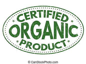 Certified organic product sign or stamp
