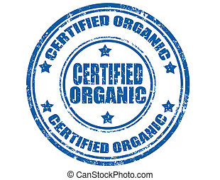 Certified organic-stamp - Grunge rubber stamp with text...