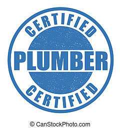 Certified plumber stamp - Certified plumber grunge rubber...