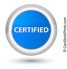 Certified prime cyan blue round button