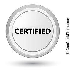 Certified prime white round button