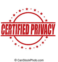 Stamp with text certified privacy inside, vector illustration