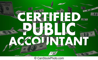 Certified Public Accountant CPA Words Money 3d Illustration