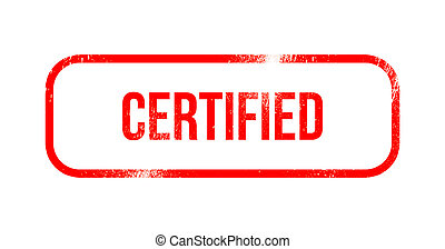 Certified - red grunge rubber, stamp