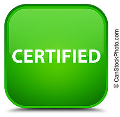 Certified special green square button