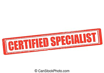 Rubber stamp with text certified specialist inside, vector illustration