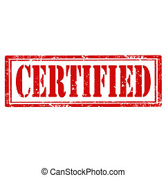 Certified-stamp - Grunge rubber stamp with word Certified, ...