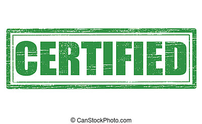 Certified - Stamp with word certified inside, vector...
