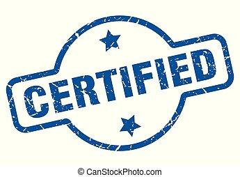 certified vintage stamp. certified sign