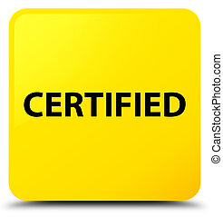 Certified yellow square button